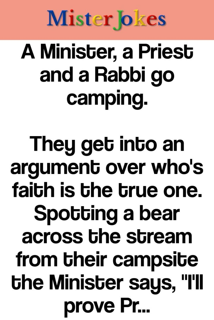 A Minister, a Priest and a Rabbi go camping.