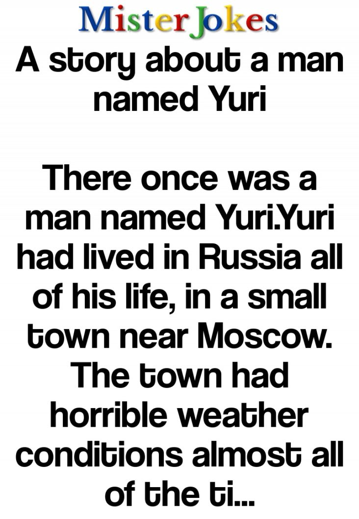 A story about a man named Yuri