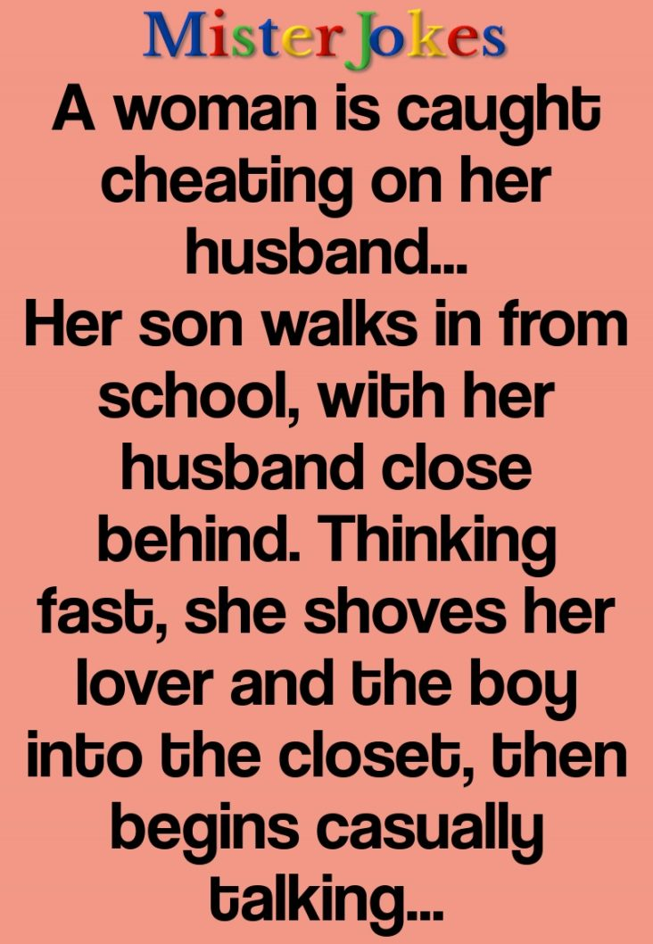 A woman is caught cheating on her husband…