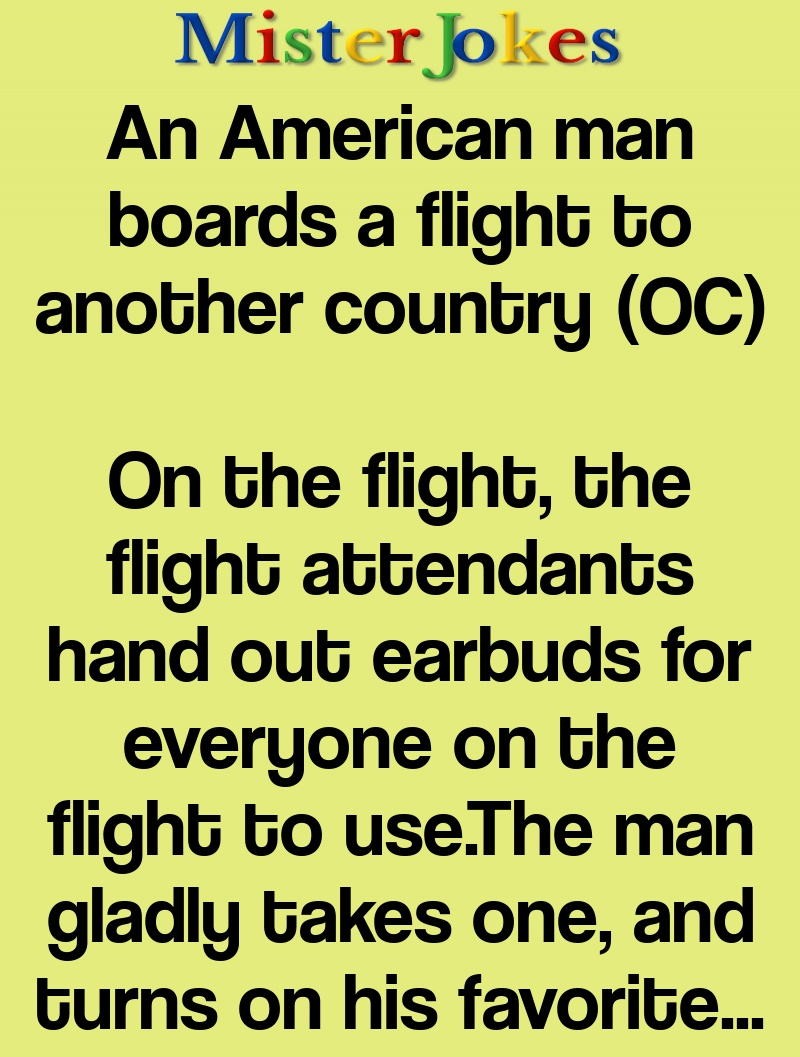 An American man boards a flight to another country (OC)