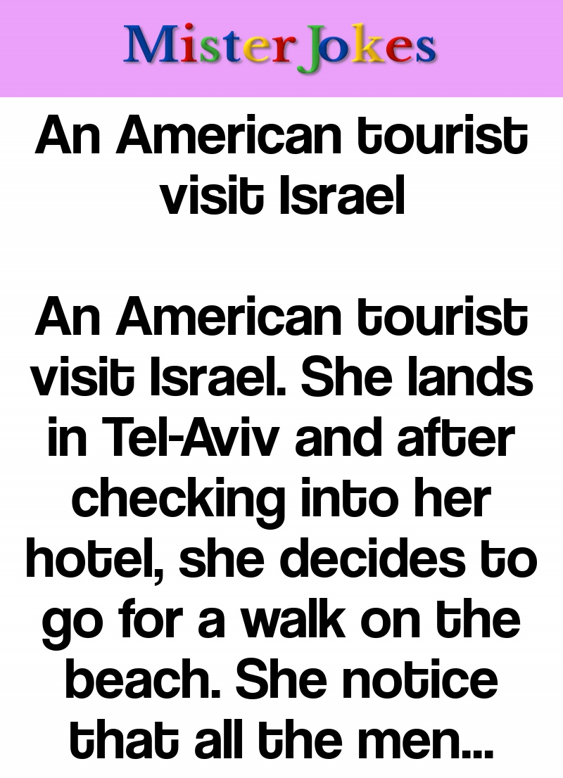 An American tourist visit Israel