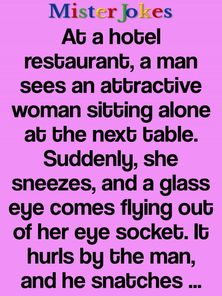 At a hotel restaurant, a man sees an attractive woman sitting alone at the next table.