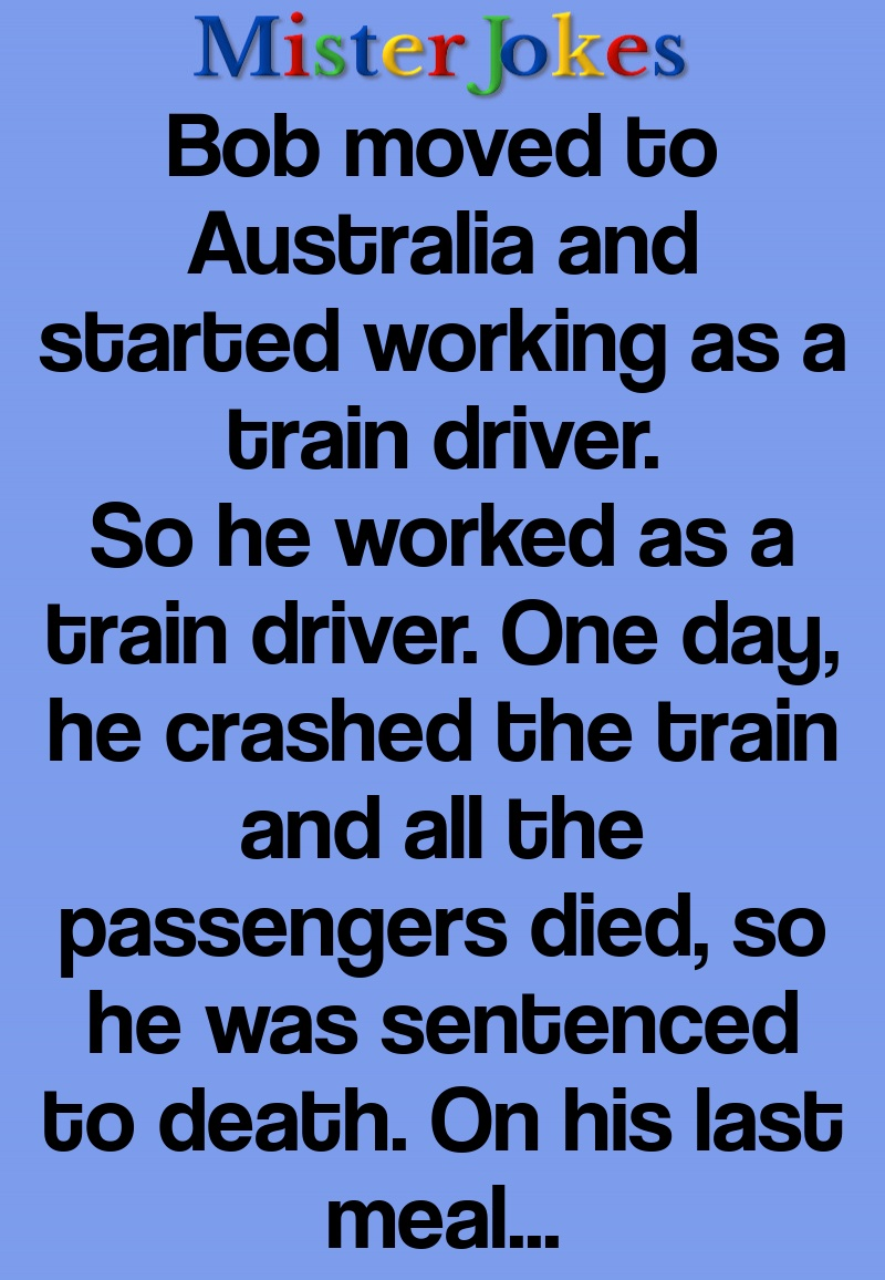 Bob moved to Australia and started working as a train driver.