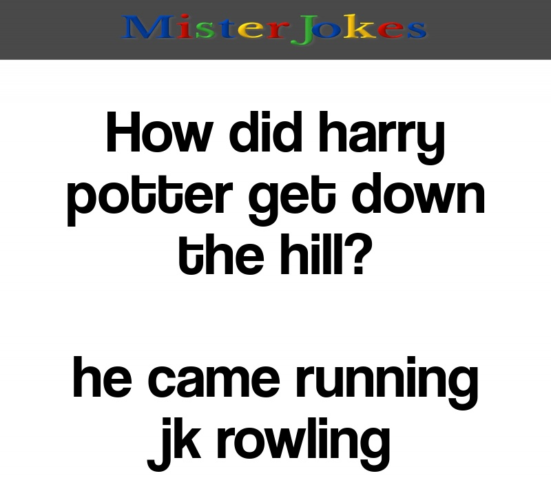 How did harry potter get down the hill?