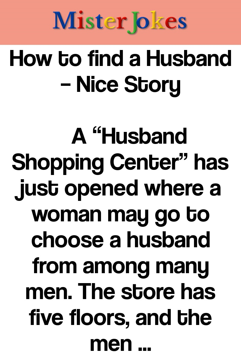 How to find a Husband – Nice Story