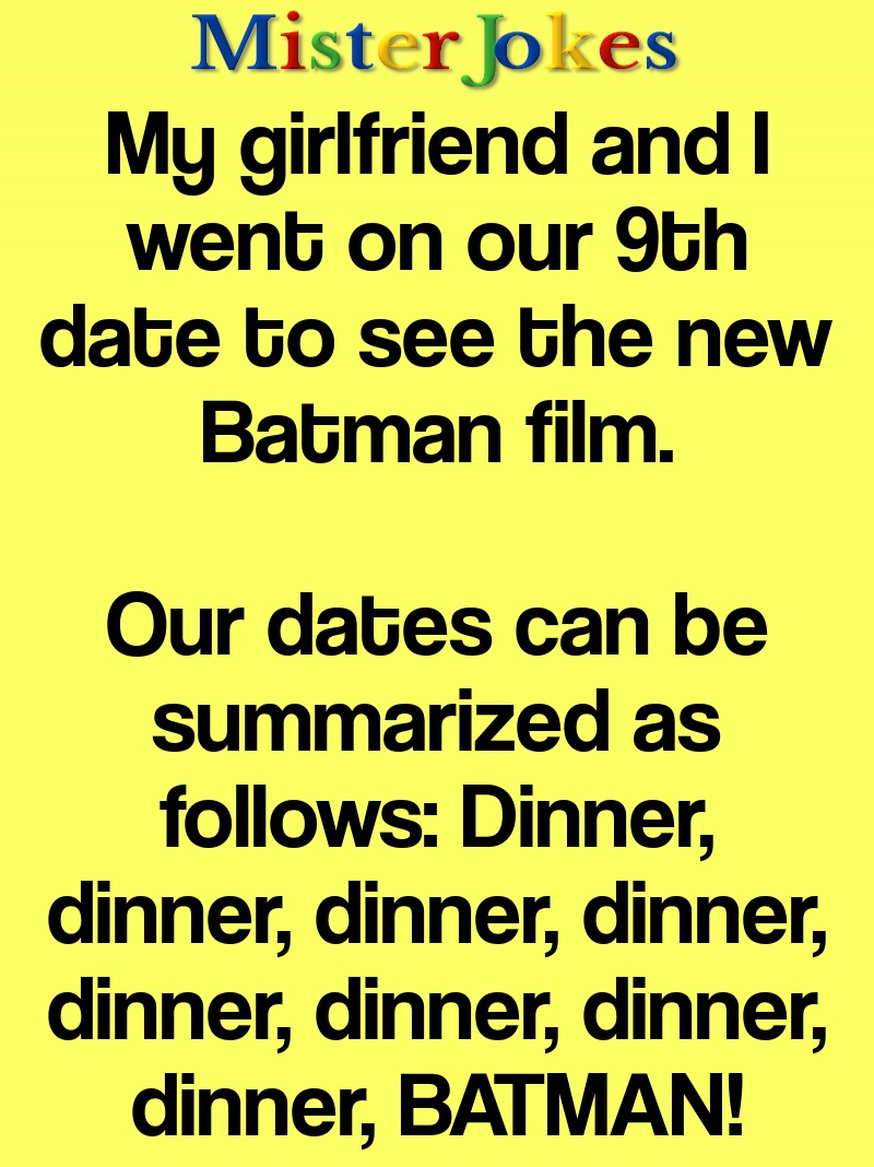 My girlfriend and I went on our 9th date to see the new Batman film.