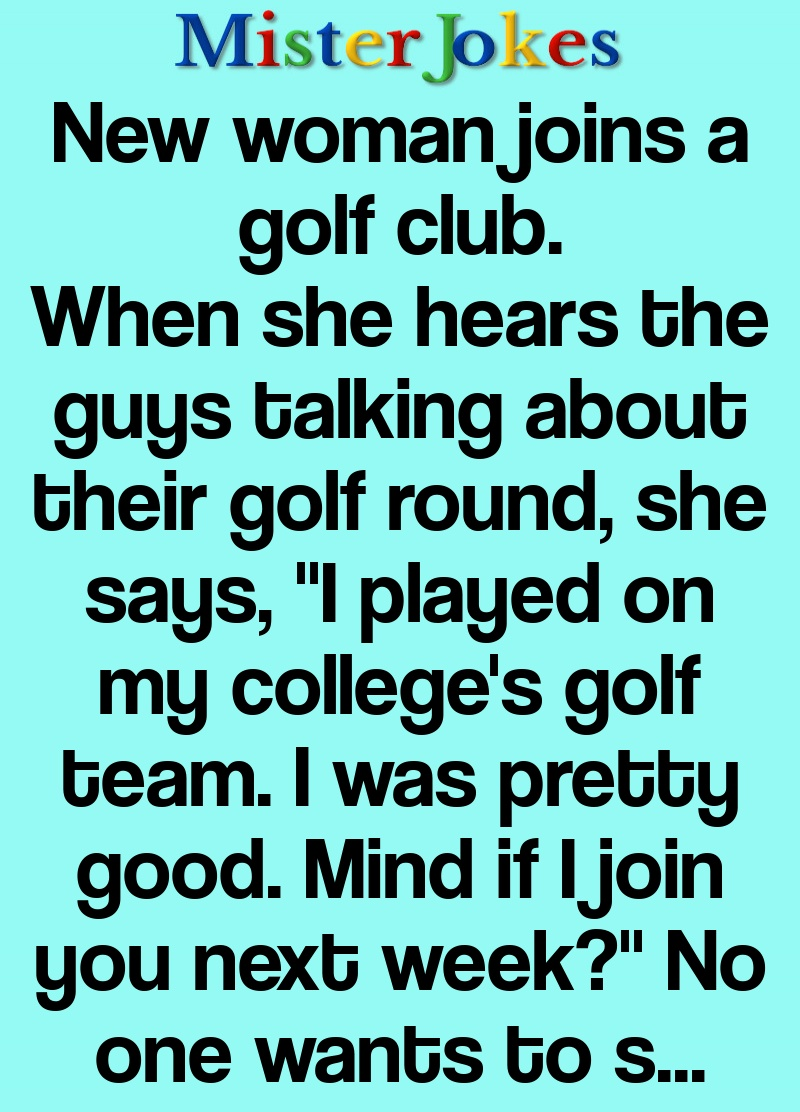 New woman joins a golf club.