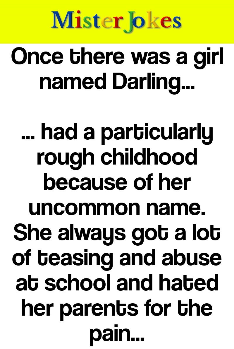 Once there was a girl named Darling…