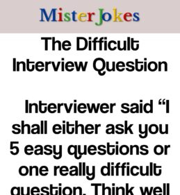 The Difficult Interview Question