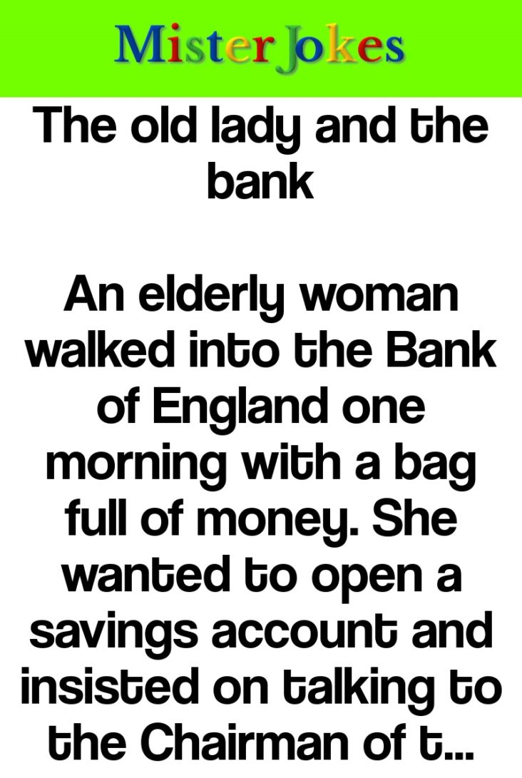 The old lady and the bank