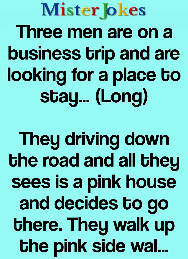 Three men are on a business trip and are looking for a place to stay… (Long)