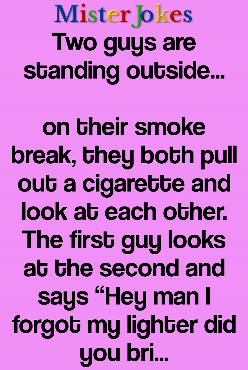 Two guys are standing outside…