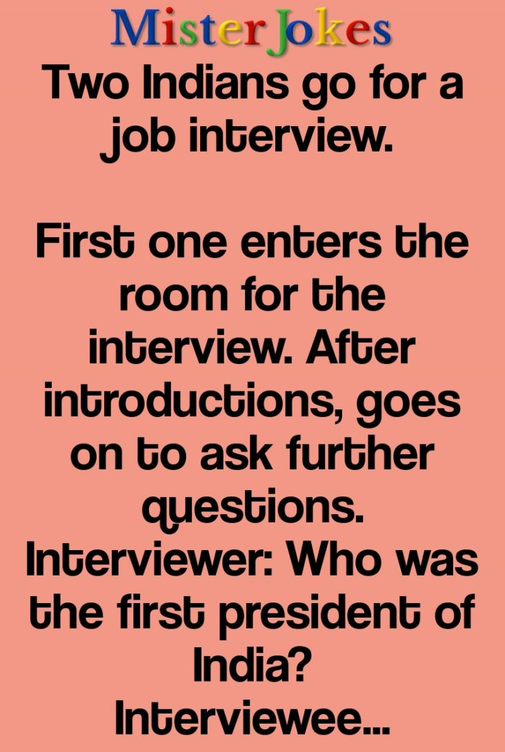 Two Indians go for a job interview.
