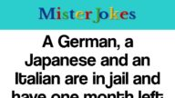 """A German, a Japanese and an Italian are in jail and have one month left before their death sentence. The warden comes up to them and says : """"I will grant freedom to whichever makes the best invention within a month!"""""""