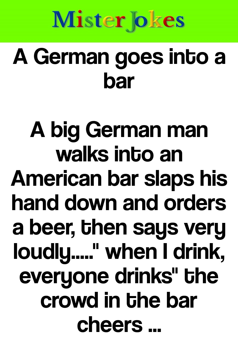 A German goes into a bar