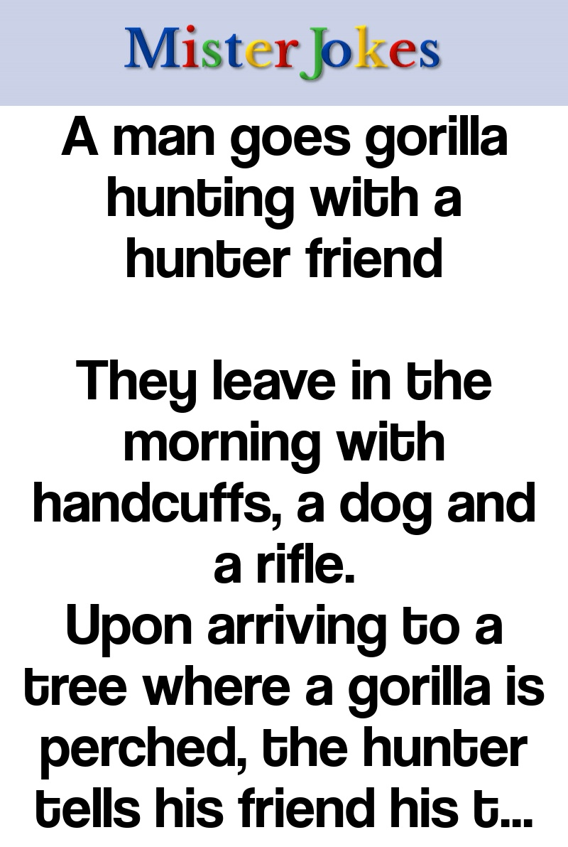 A man goes gorilla hunting with a hunter friend