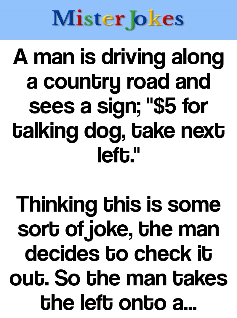 A man is driving along a country road and sees a sign;