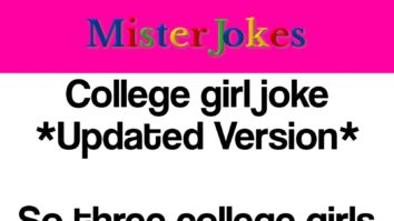 College girl joke *Updated Version*