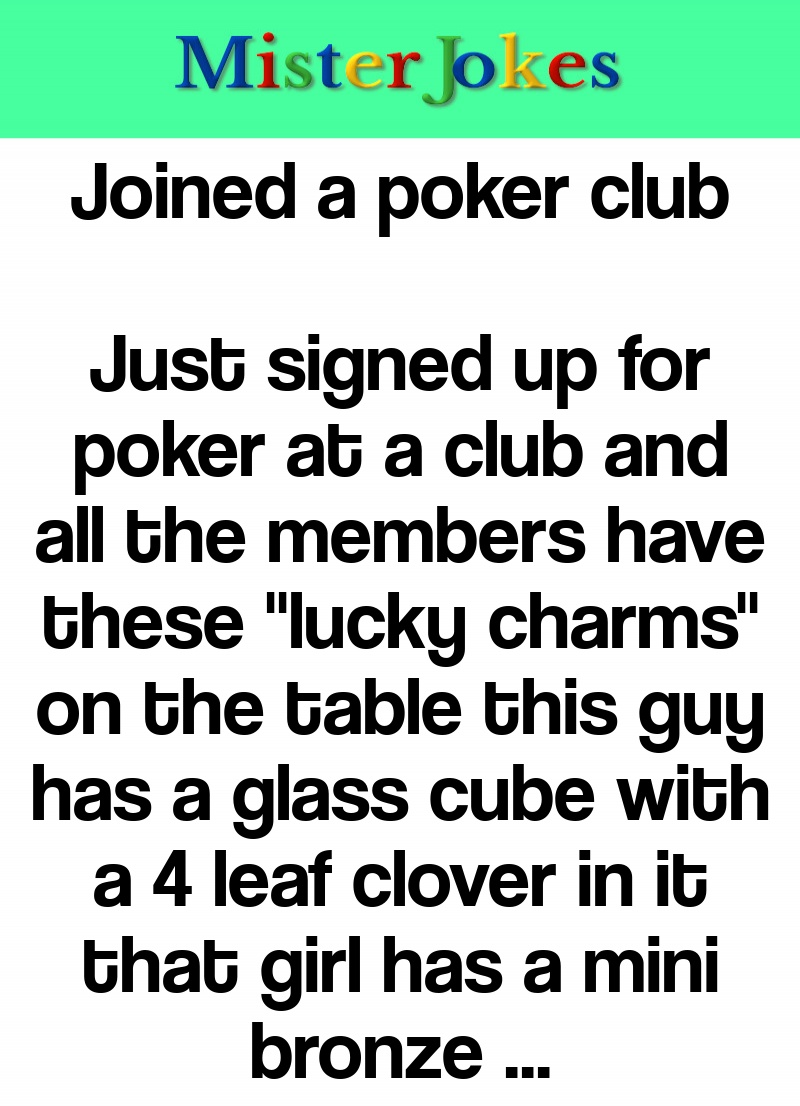 Joined a poker club