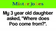"""My 3 year old daughter asked, """"Where does Poo come from?""""."""