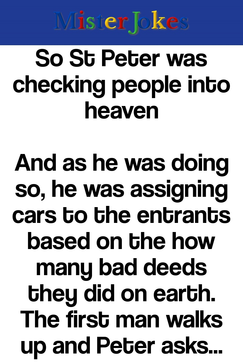So St Peter was checking people into heaven