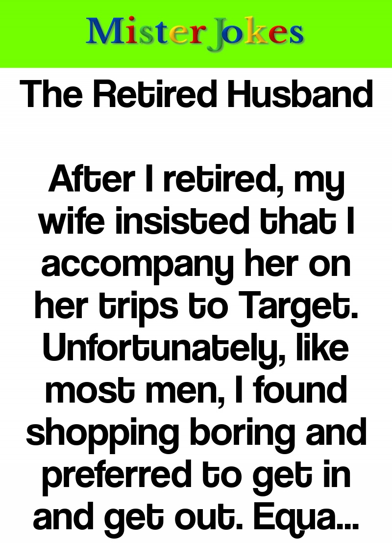 The Retired Husband