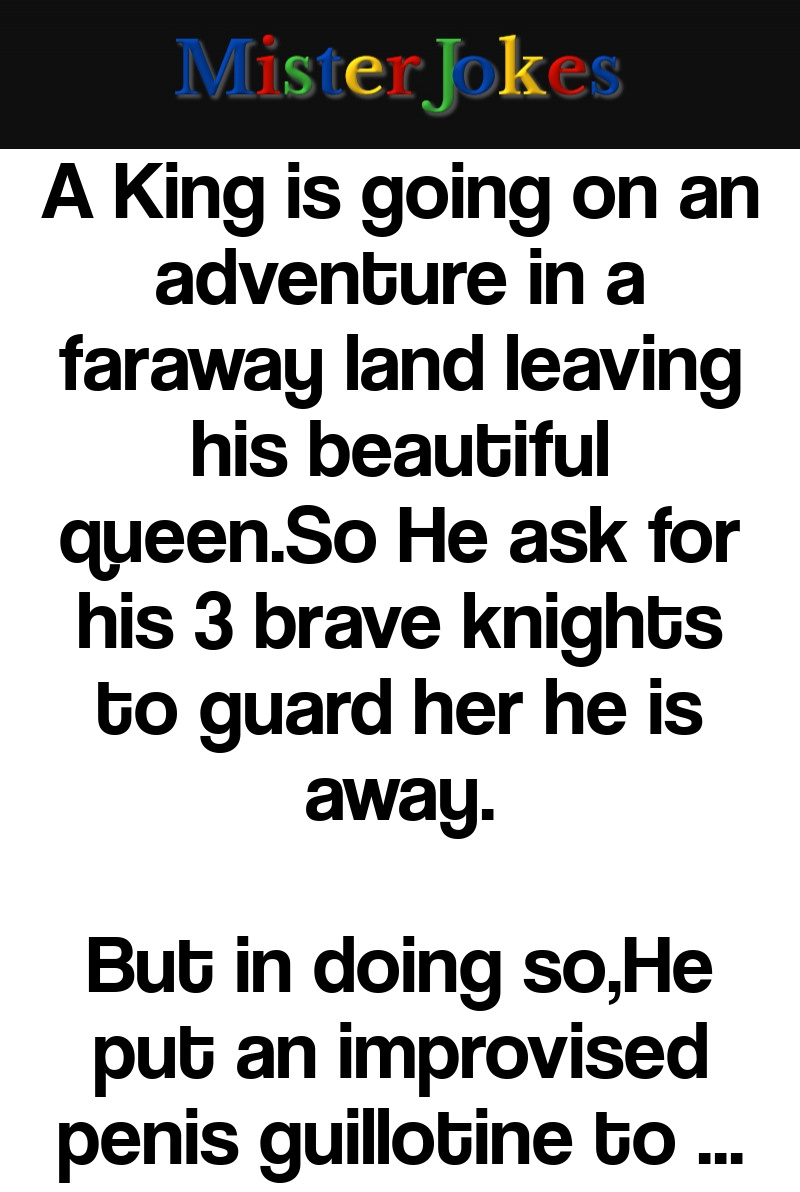 A King is going on an adventure in a faraway land leaving his beautiful queen.So He ask for his 3 brave knights to guard her he is away.