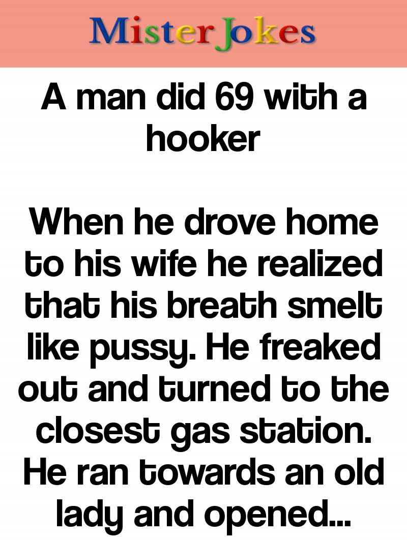 A man did 69 with a hooker