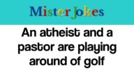 An atheist and a pastor are playing around of golf