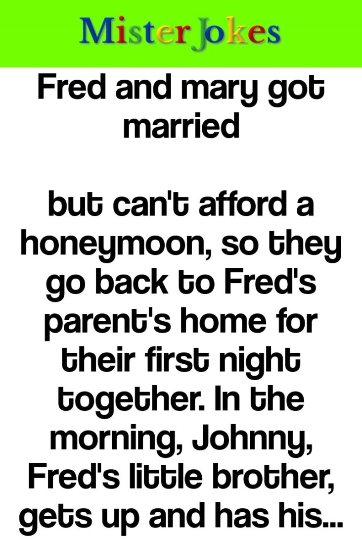Fred and mary got married