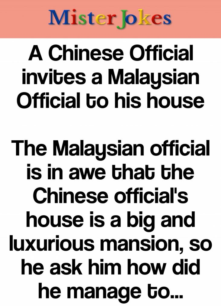 A Chinese Official invites a Malaysian Official to his house