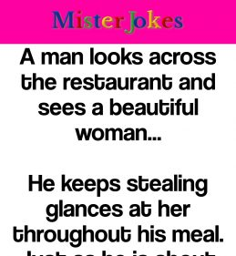 A man looks across the restaurant and sees a beautiful woman…