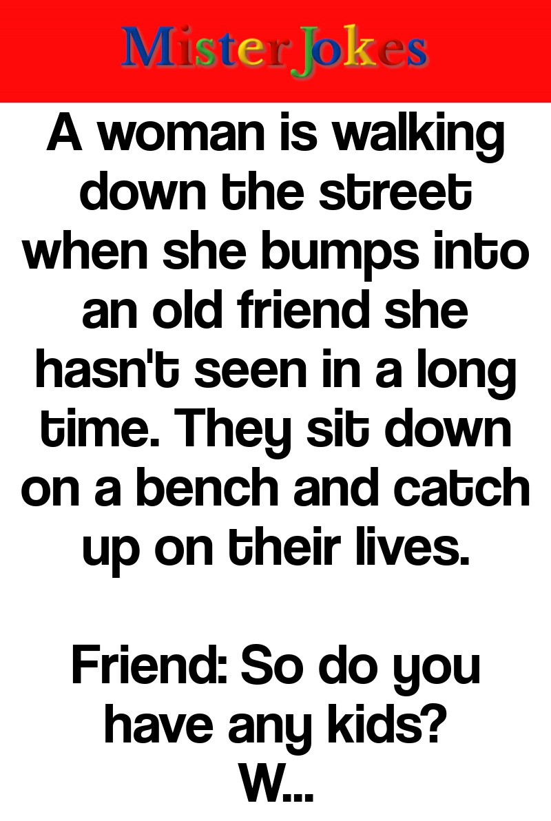 A woman is walking down the street when she bumps into an old friend she hasn't seen in a long time. They sit down on a bench and catch up on their lives.