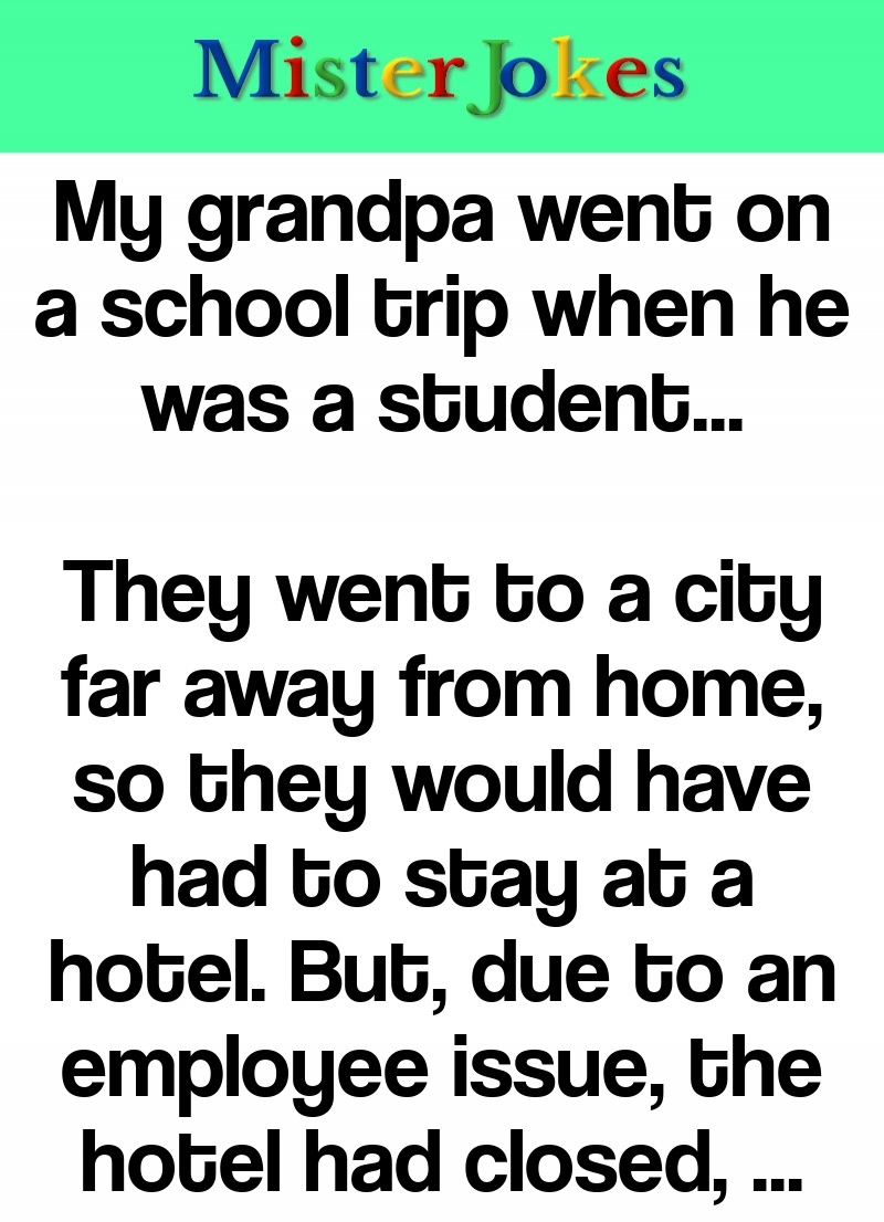 My grandpa went on a school trip when he was a student…