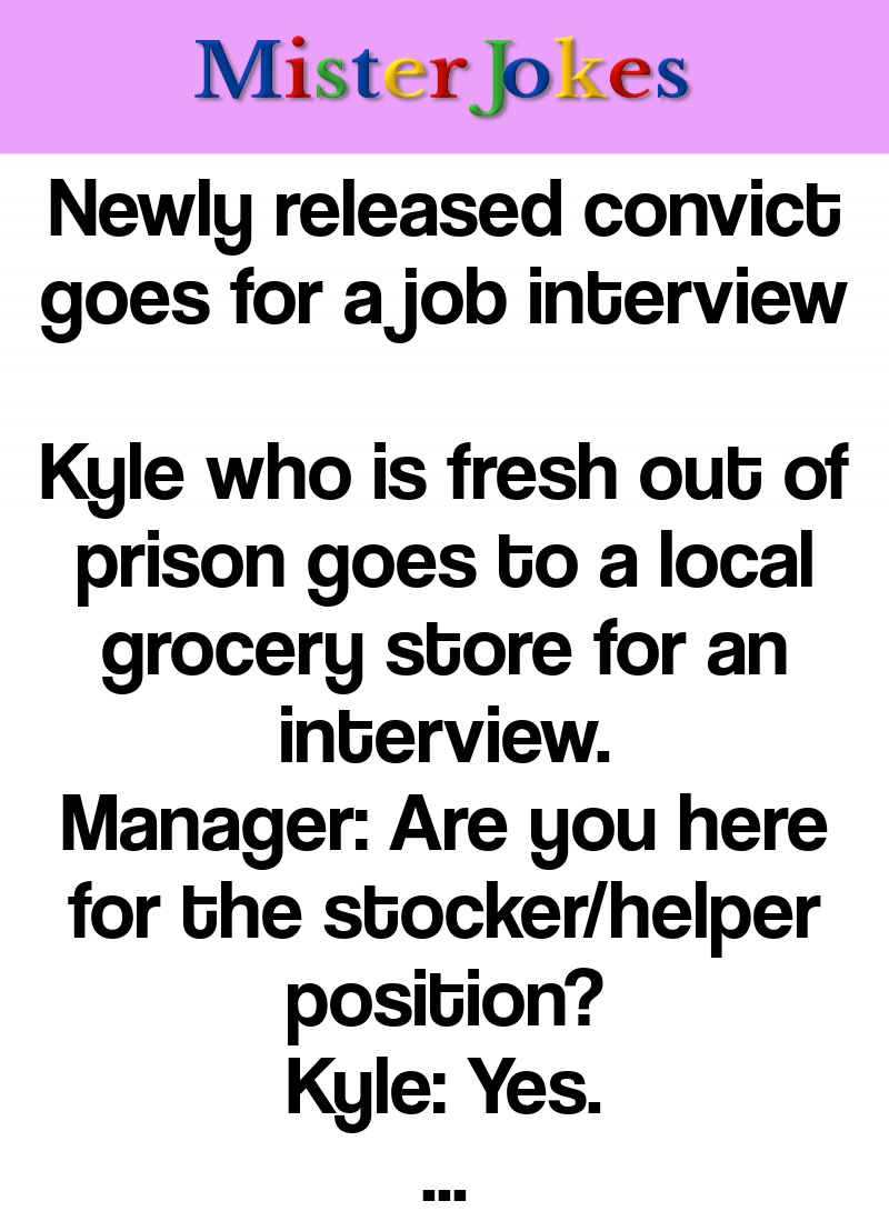 Newly released convict goes for a job interview