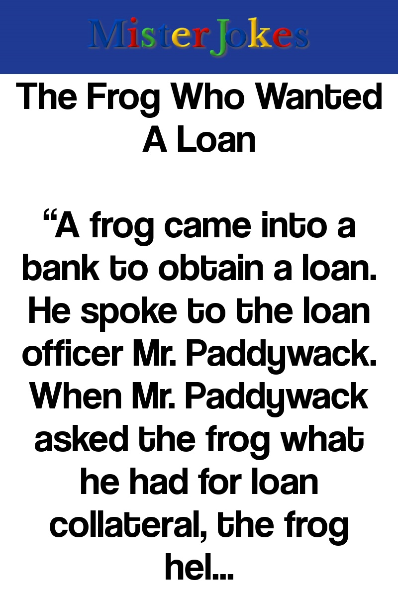 The Frog Who Wanted A Loan