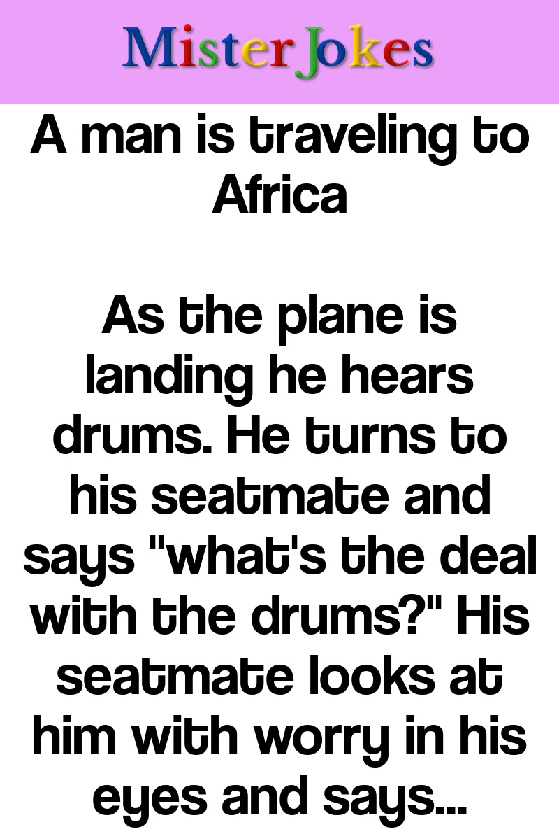A man is traveling to Africa